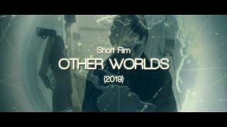 Другие Миры (2019) Other Worlds fantastic Short Film