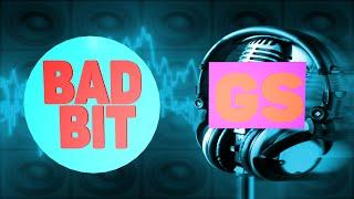GS MUSIC-BAD BIT (GS RELEASE)