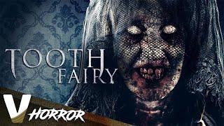 Tooth Fairy The Root of Evil - Full Free Horror Movie